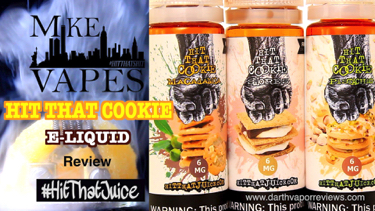 Mike Vapes Hit That Cookie E-Liquid Review